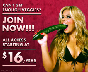 "A bright-eyed white woman simulating oral sex on a cucumber. Meant to resemble an internet porn advertisement. Reads: ""Can't get enough veggies? Join now!!! All access starting at $16/year."""