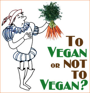 """Shakespeare character holding a bunch of carrots asks, """"To vegan or not to vegan?"""""""