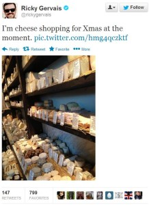 "Screencap of Gervais' tweet. Shows inside of a cheese shop. Reads: ""I'm cheese shopping for Xmas at the moment."""