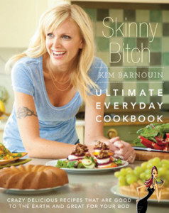 "Cover for ""Skinny Bitch: Ultimate Everyday Cookbook"" Shows author posing with food dishes"