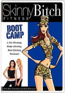 "Cover for ""Skinny Bitch Fitness:  Boot Camp"""