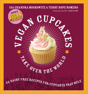 "Cover for ""Vegan Cupcakes Take Over the World"" cookbook"