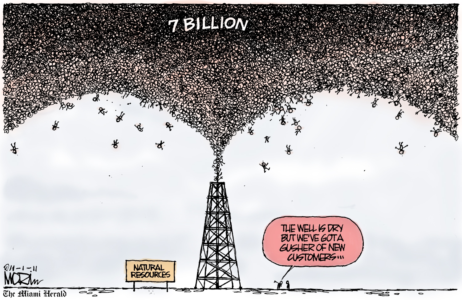 "Cartoon with oil well exploding with people, reads, ""The well is dry, but we've got a gusher of new customers"""